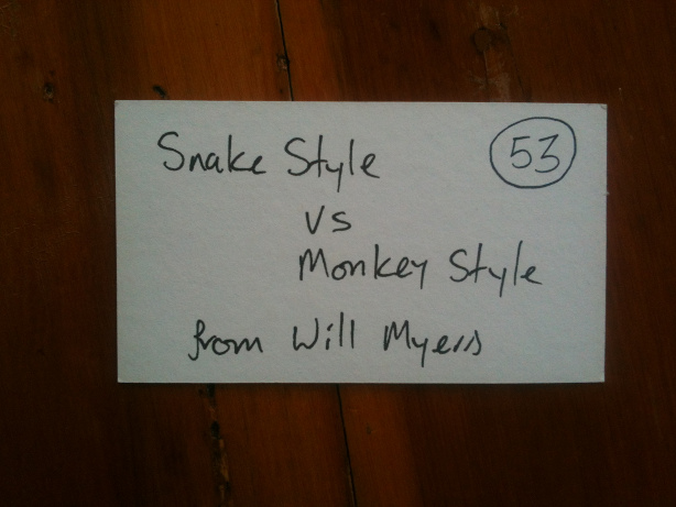 Snake Style vs. Monkey Style