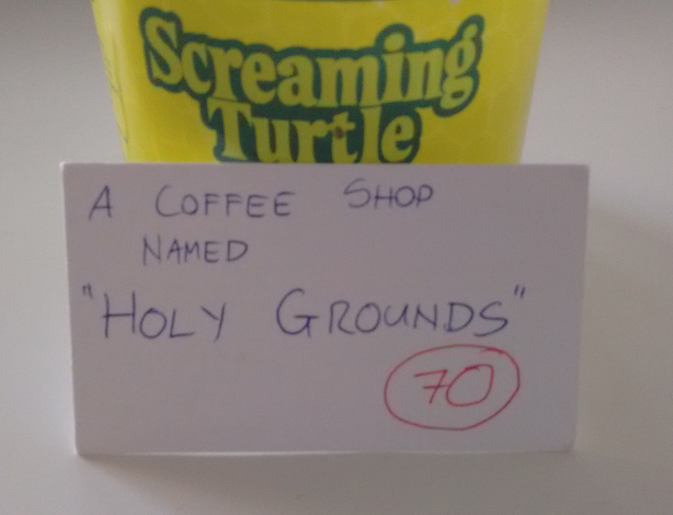 A Coffee Shop Named HOLY GROUNDS