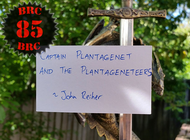 Episode Eighty Five - Captain Plantagenet and the Plantageneteers