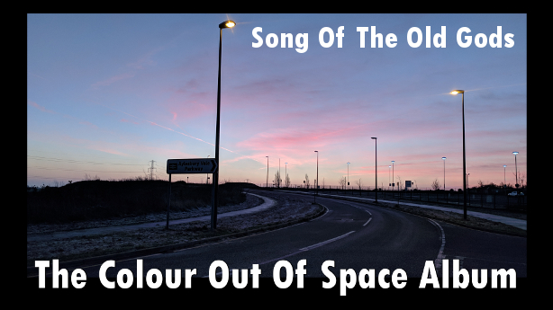 Song Of The Old Gods - The Colour Out Of Space Album