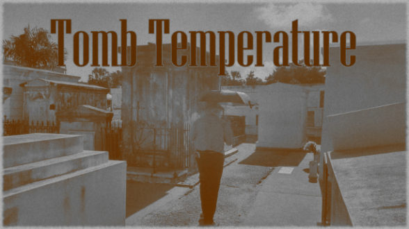 Tomb Temperature