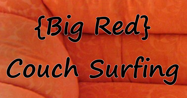 Big Red Couch Surfing